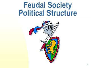 Feudal Society Structure