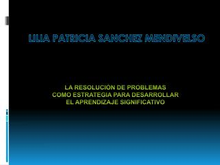 LILIA PATRICIA SANCHEZ MENDIVELSO