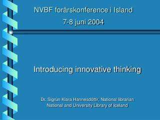 NVBF forårskonference i Island 7-8 juni 2004