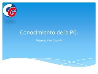 Conocimiento de la PC.