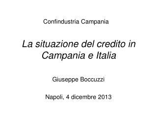 La situazione del credito in Campania e Italia