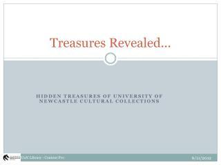 Treasures Revealed...