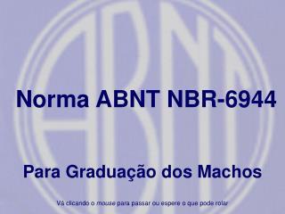 Norma ABNT NBR-6944
