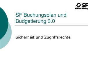 SF Buchungsplan und Budgetierung 3.0