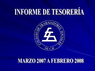 MARZO 2007 A FEBRERO 2008