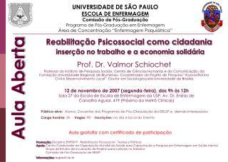 UNIVERSIDADE DE SÃO PAULO ESCOLA DE ENFERMAGEM Comissão de Pós-Graduação