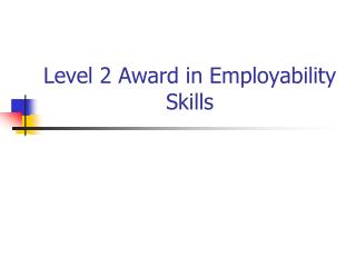 Level 2 Award in Employability Skills