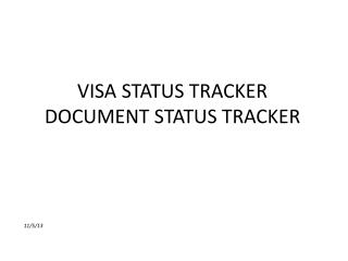 VISA STATUS TRACKER DOCUMENT STATUS TRACKER