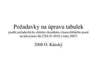 2008 O. K�nsk�