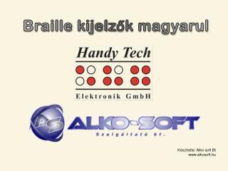Braille kijelzők magyarul