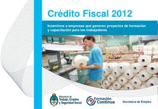 Crédito Fiscal  2012