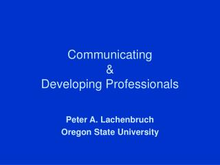 Communicating    Developing Professionals