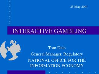 INTERACTIVE GAMBLING