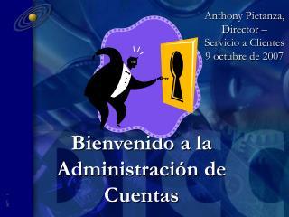 Bienvenido a la Administración de Cuentas