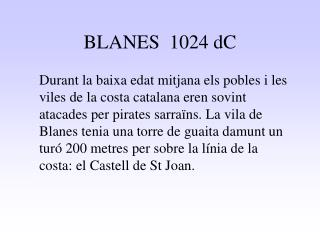 BLANES  1024 dC