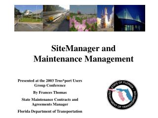 SiteManager and  Maintenance Management