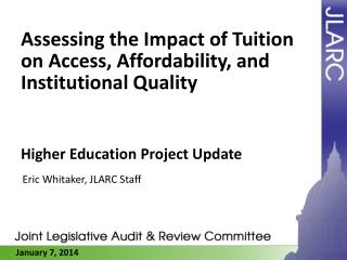 Assessing the Impact of Tuition on Access, Affordability, and  Institutional Quality