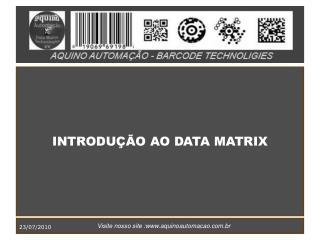 INTRODUÇÃO AO DATA MATRIX
