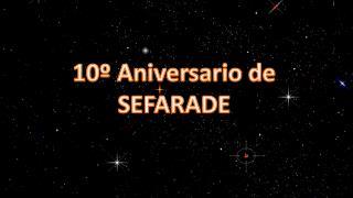 10º Aniversario de SEFARADE