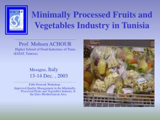 Minimally Processed Fruits and Vegetables Industry in Tunisia