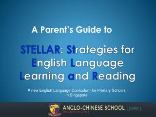 STELLAR: Strategies for English Language Learning and Reading