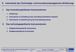E.   Instrumente des Technologie- und Innovationsmanagements (Einf�hrung)