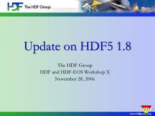 Update on HDF5 1.8