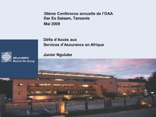 36ème Conférence annuelle de l'OAA Dar Es Salaam, Tanzanie Mai 2009