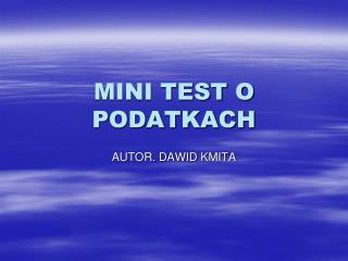 MINI TEST O PODATKACH