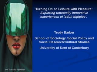 Trudy Barber School of Sociology, Social Policy and Social Research