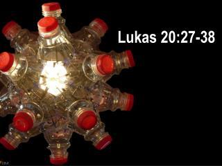 Lukas 20:27-38
