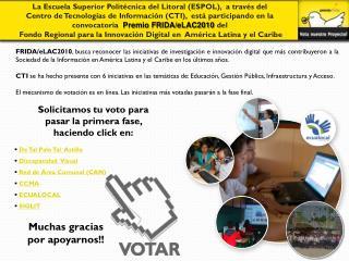 Solicitamos tu voto para pasar la primera fase, haciendo click en: