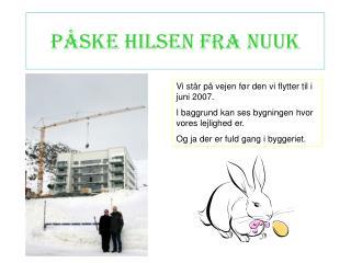P�ske hilsen fra Nuuk