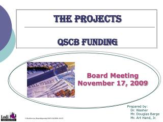 THE PROJECTs QSCB FUNDING