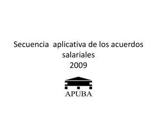 Secuencia  aplicativa de los acuerdos salariales 2009