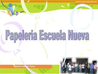 Papeleria Escuela Nueva