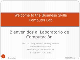 Welcome to  the  Business Skills Computer Lab