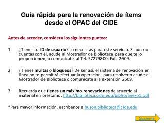 Guía rápida para la renovación de ítems desde el OPAC del CIDE
