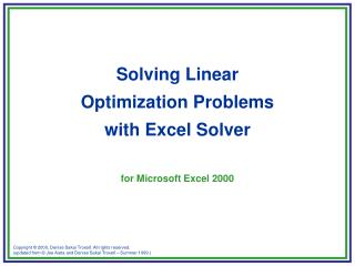 Solving Linear  Optimization Problems  with Excel Solver  for Microsoft Excel 2000
