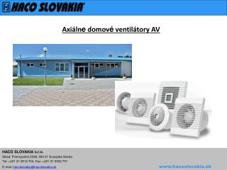 Axiáln e  domov é  ventilátory AV