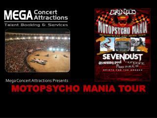 MOTOPSYCHO MANIA TOUR