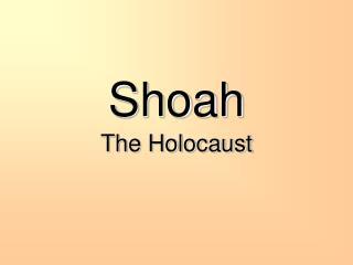 Shoah The Holocaust