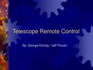 Telescope Remote Control