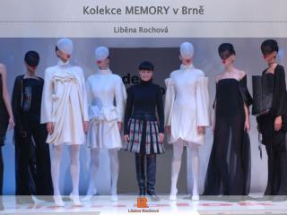 Kolekce MEMORY v Brně