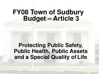 Protecting Public Safety, Public Health, Public Assets and a Special Quality of Life