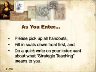 As You Enter