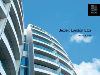 Bezier, London EC2 October 2010