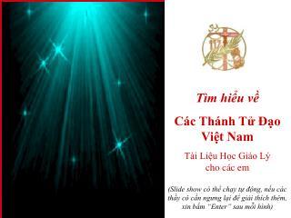 Tìm hiểu về Các Thánh Tử Đạo Việt Nam Tài Liệu Học Giáo Lý  cho các em