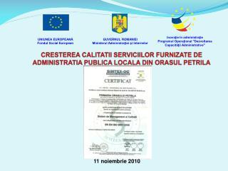 CRESTEREA CALITATII SERVICIILOR FURNIZATE DE ADMINISTRATIA PUBLICA LOCALA DIN ORASUL PETRIL A