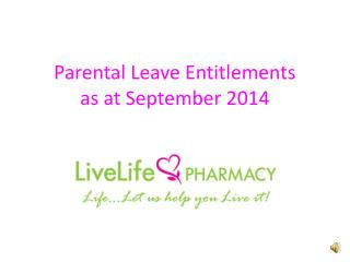 Parental Leave Entitlements as at September 2014